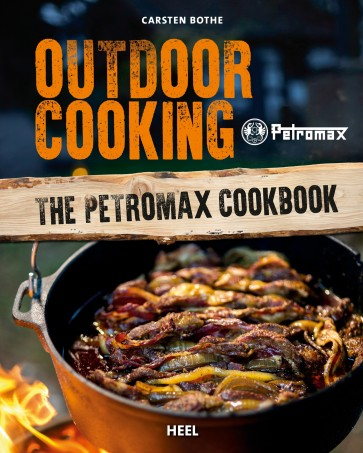 Outdoor Cooking - The Petromax Cookbook